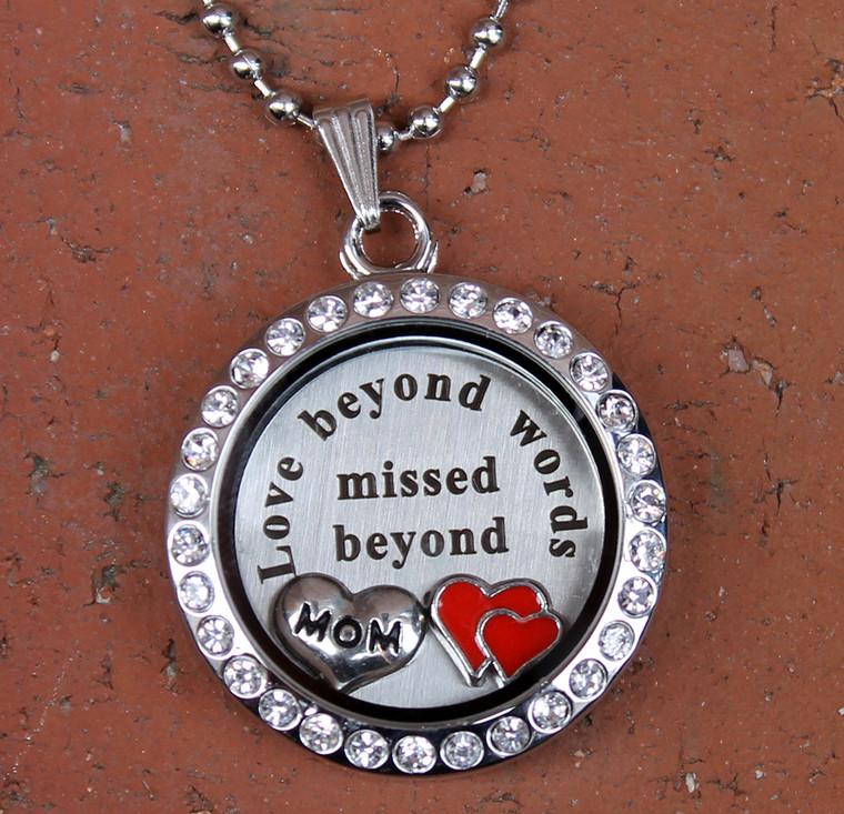 """Love beyond words, Missed beyond measure"" Floating Charm Locket (Choose your charms)"
