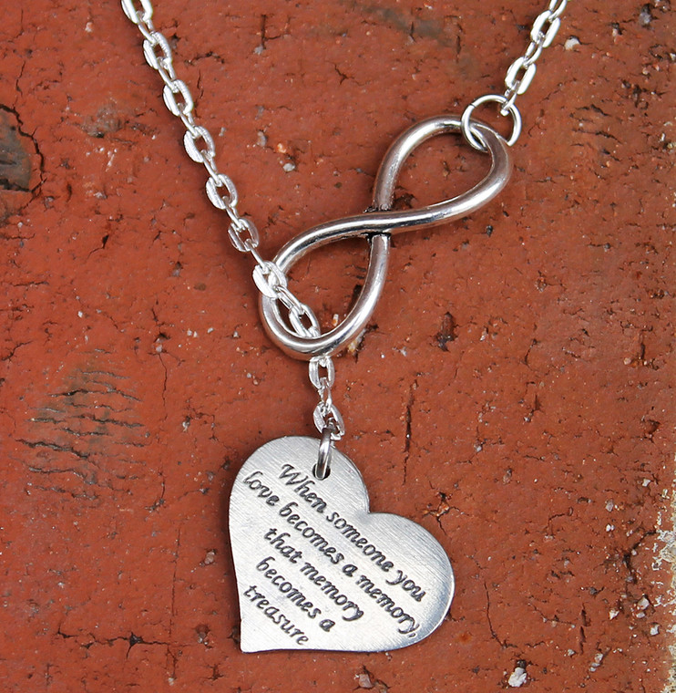 """Infinity Necklace - """"When Someone you love becomes a memory"""""""