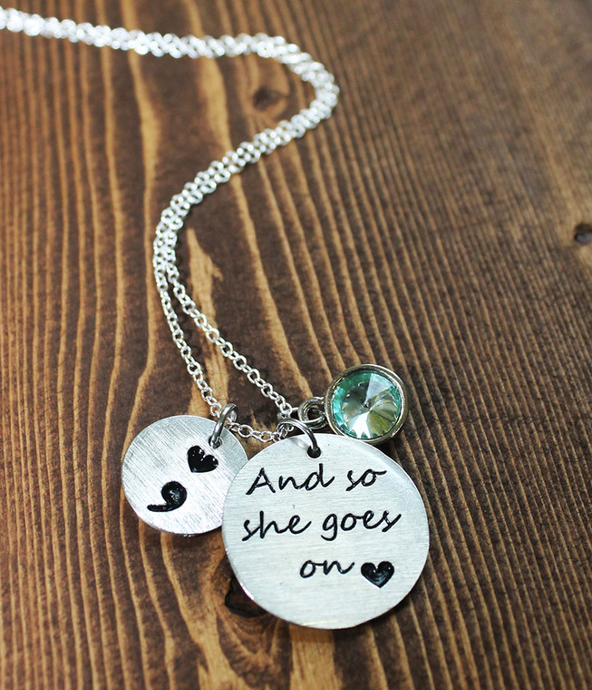 """""""And so she goes on"""" Semi Colon Necklace"""