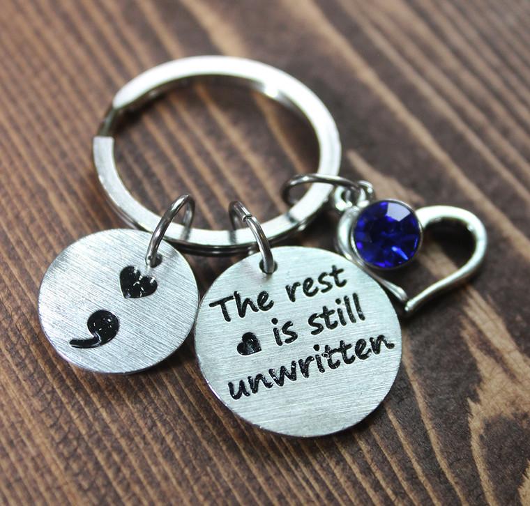 """""""The rest is still unwritten"""" Semi Colon Key Chain"""