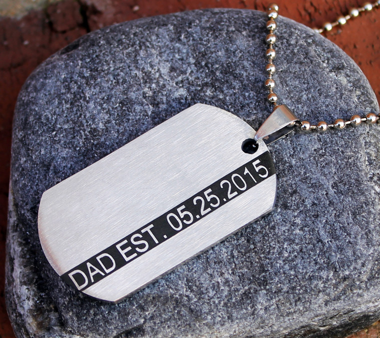 """DAD EST"" Men's Dog Tag - Custom Engraved - Stainless Steel"