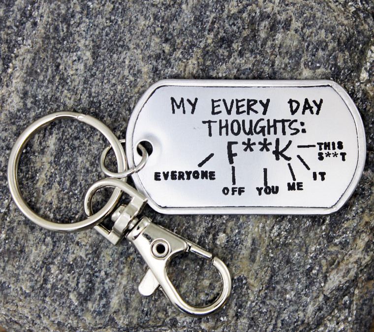 """""""My Every Day Thoughts"""" Key Chain"""