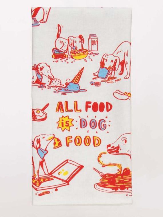 BQ1 towel All Food is Dog Food