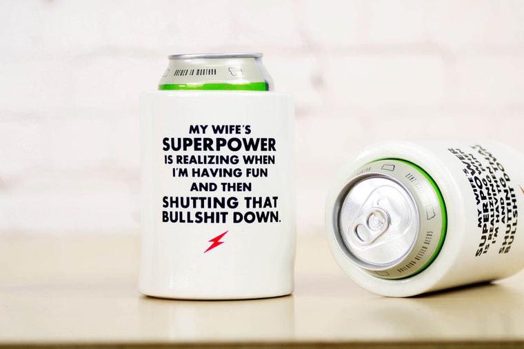 Beer Koozie Wife Superpower