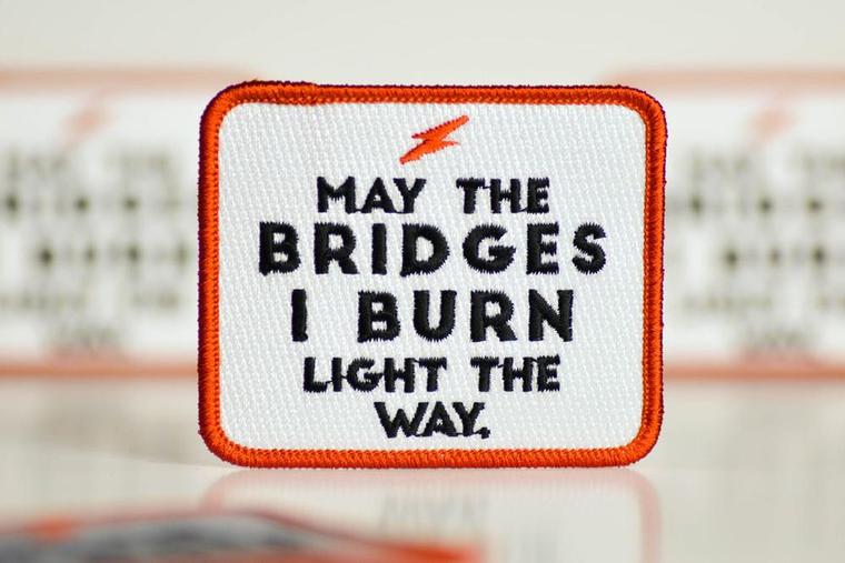 Bridges I burn Patch
