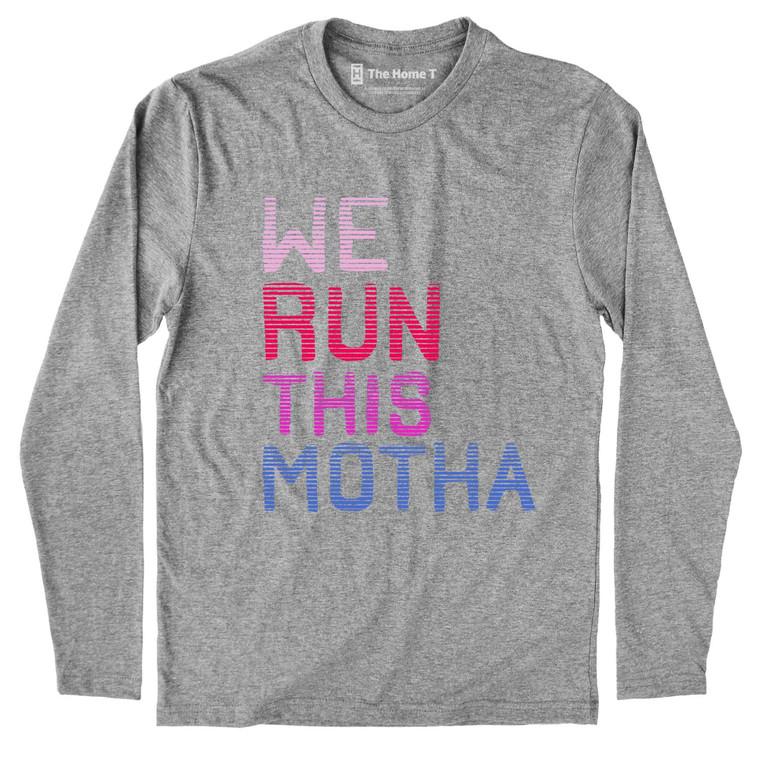 We Run This Motha