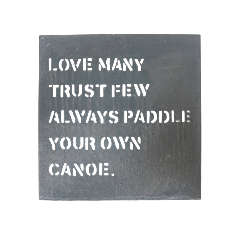 SB Paddle Your Own Canoe Metal Sign