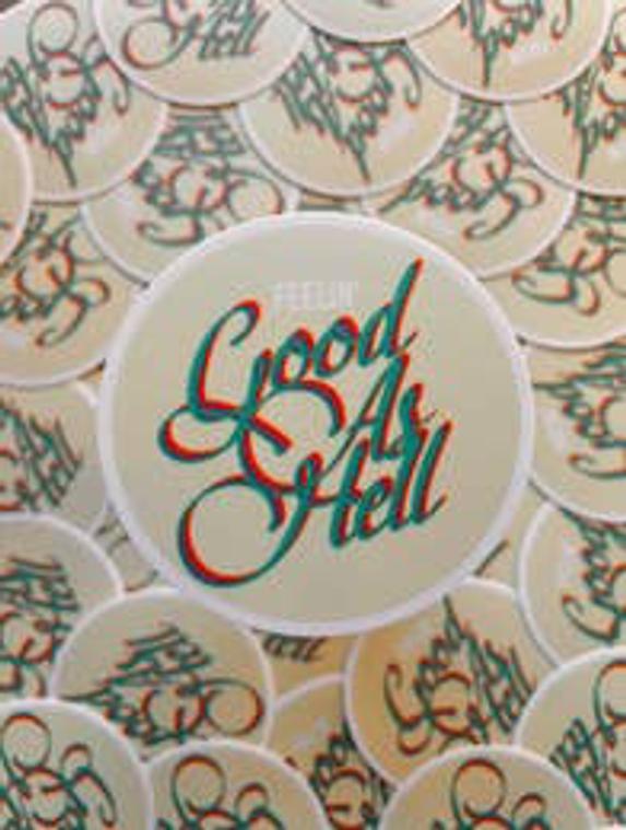 Feelin Good As Hell Sticker