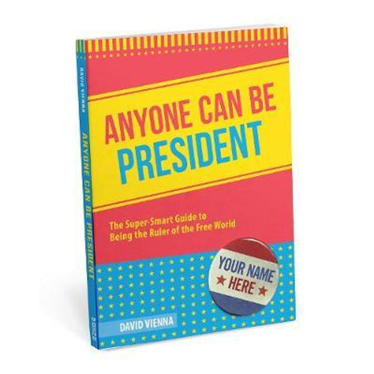 Anyone Can Be President Book