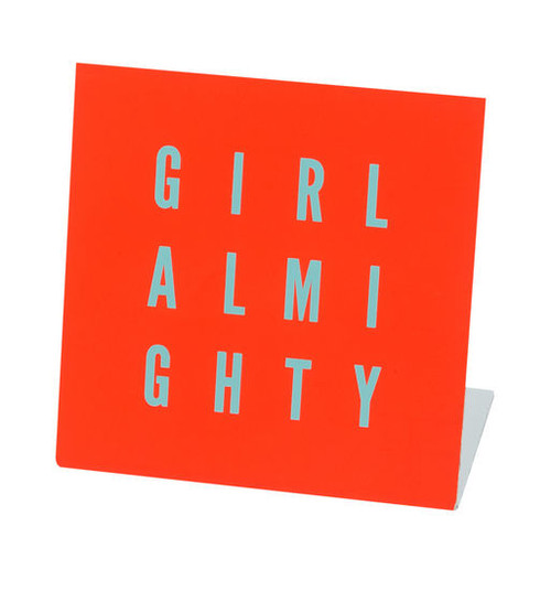 Girl Almighty Sign