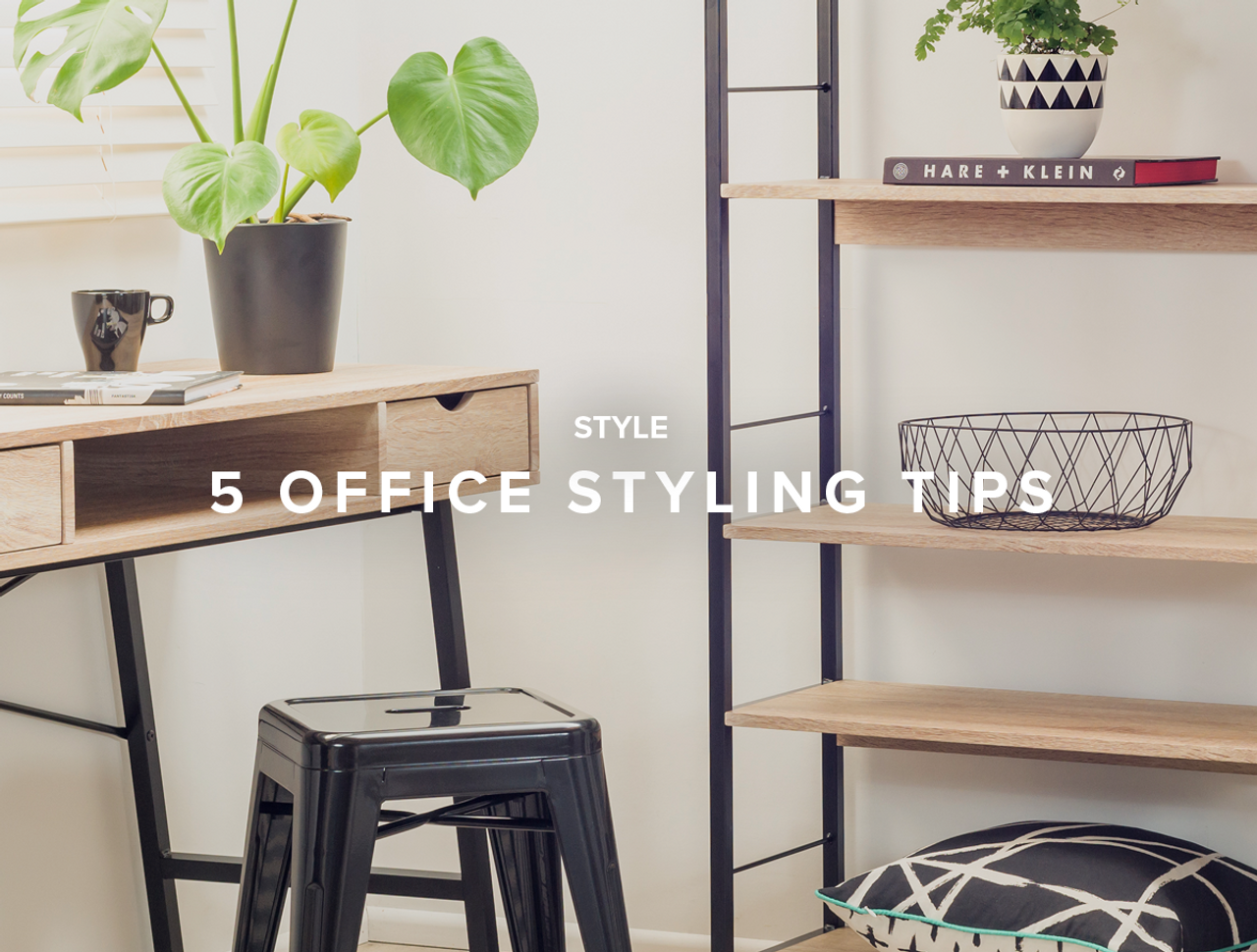 5 Office Styling Tips