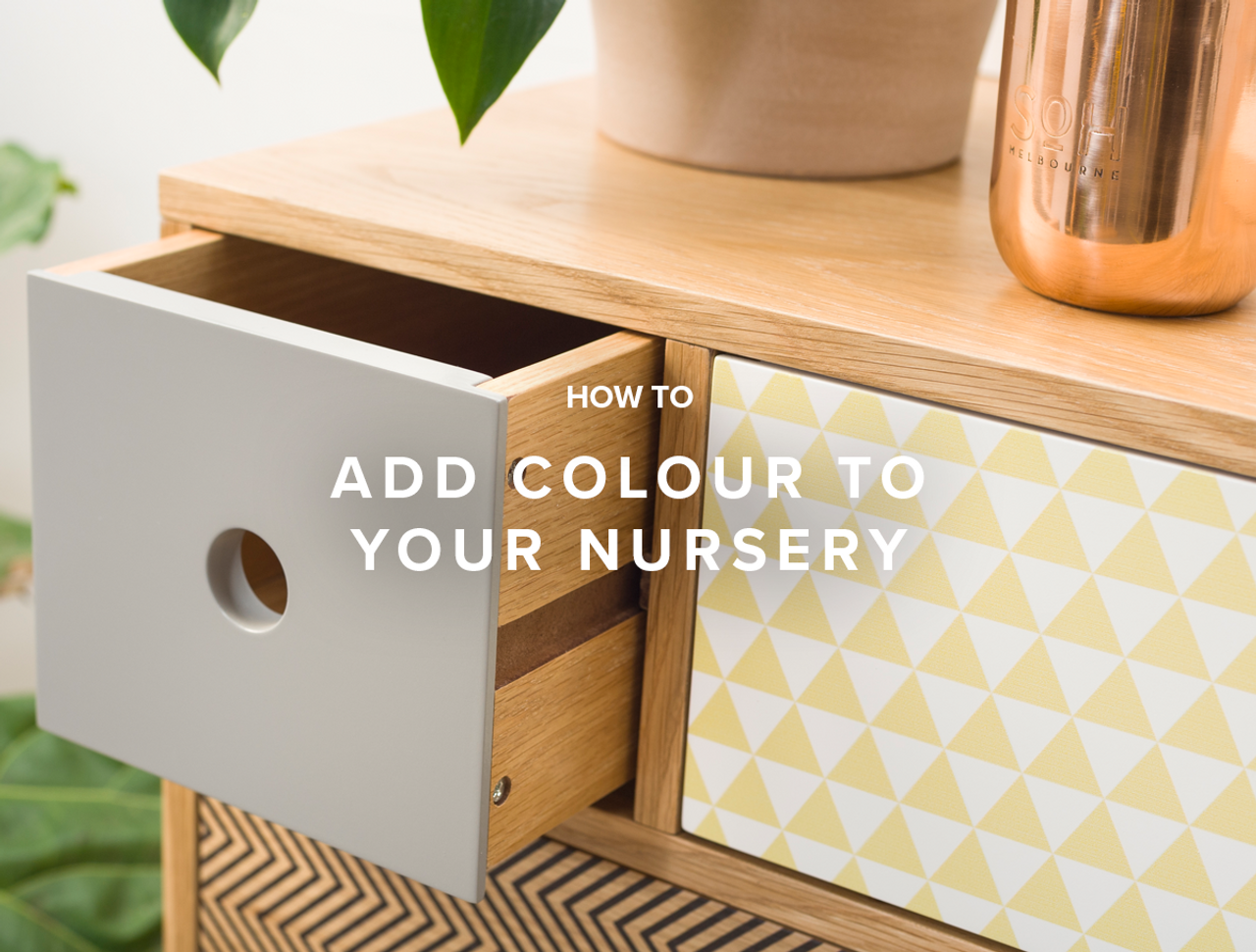 How to Add Colour to your Nursery