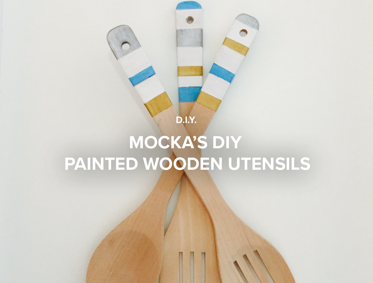 Mocka's DIY Painted Wooden Utensils