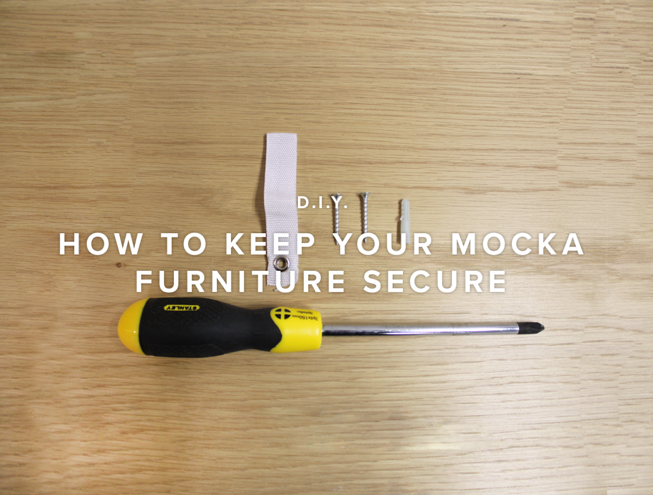 How to keep your Mocka Furniture Secure
