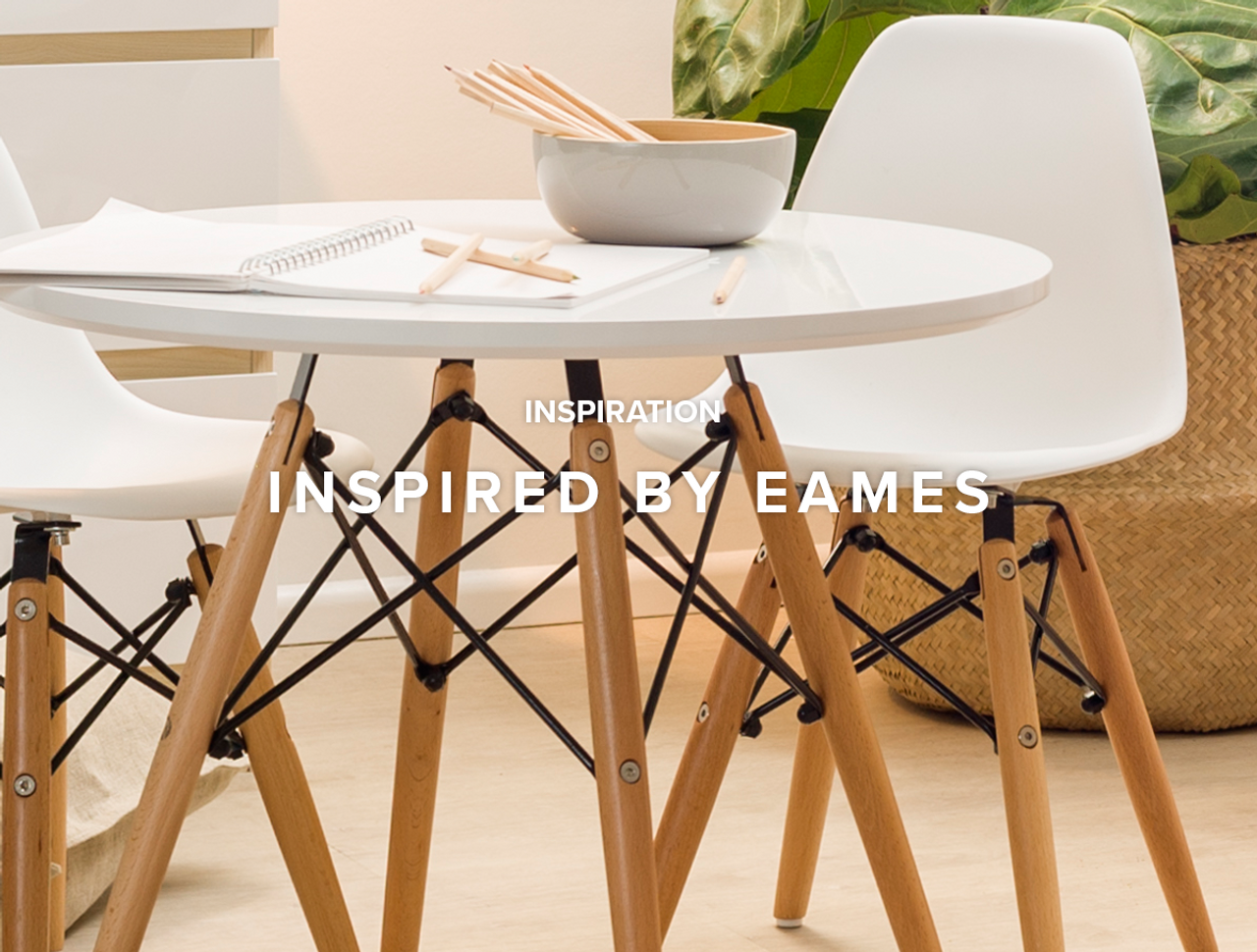 Inspired by Eames