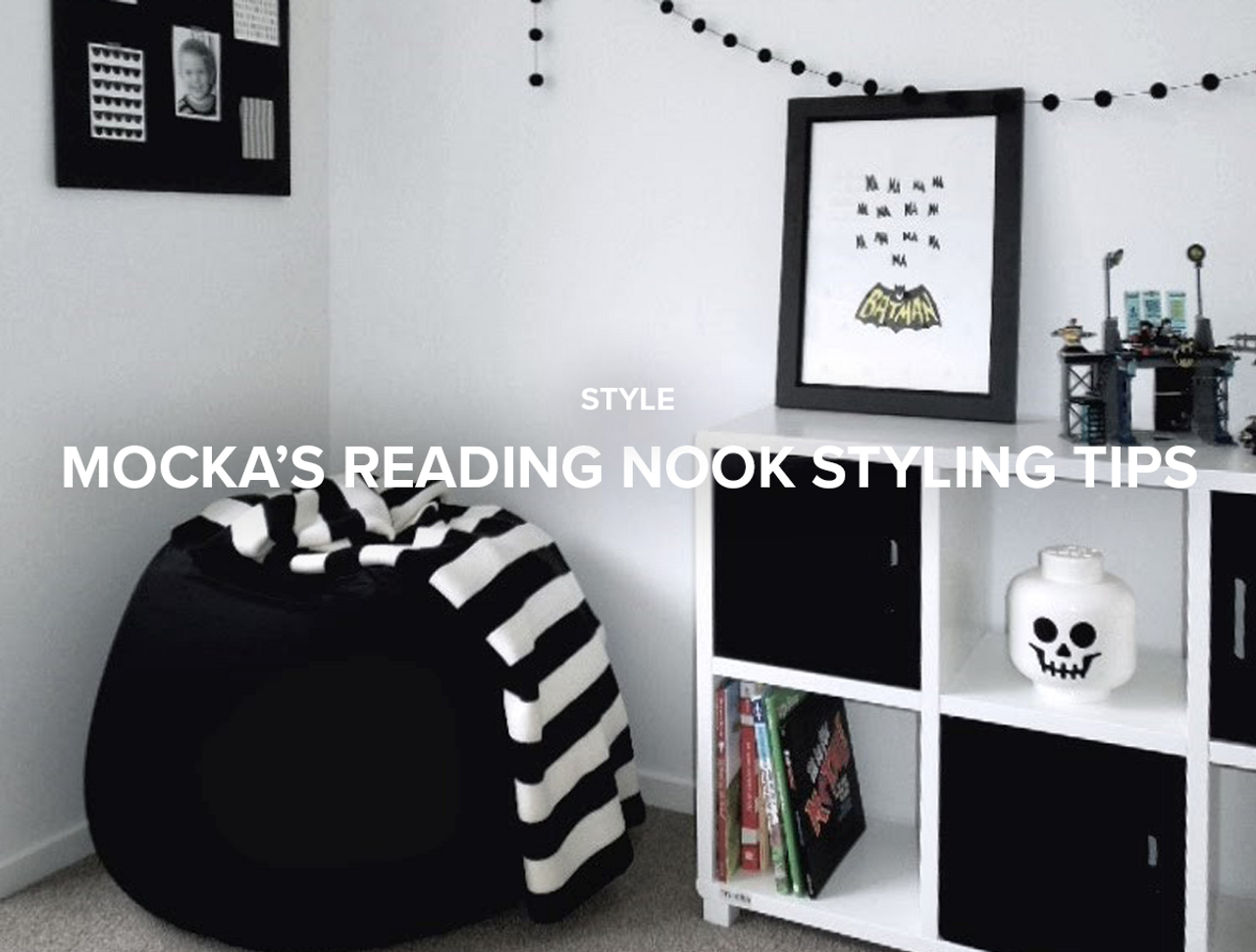 Mocka's Reading Nook Styling Tips