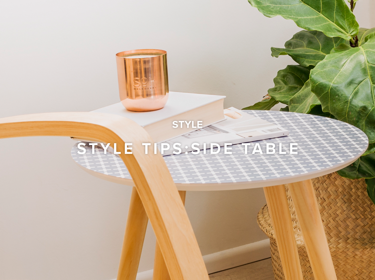 Side Table Style Tips