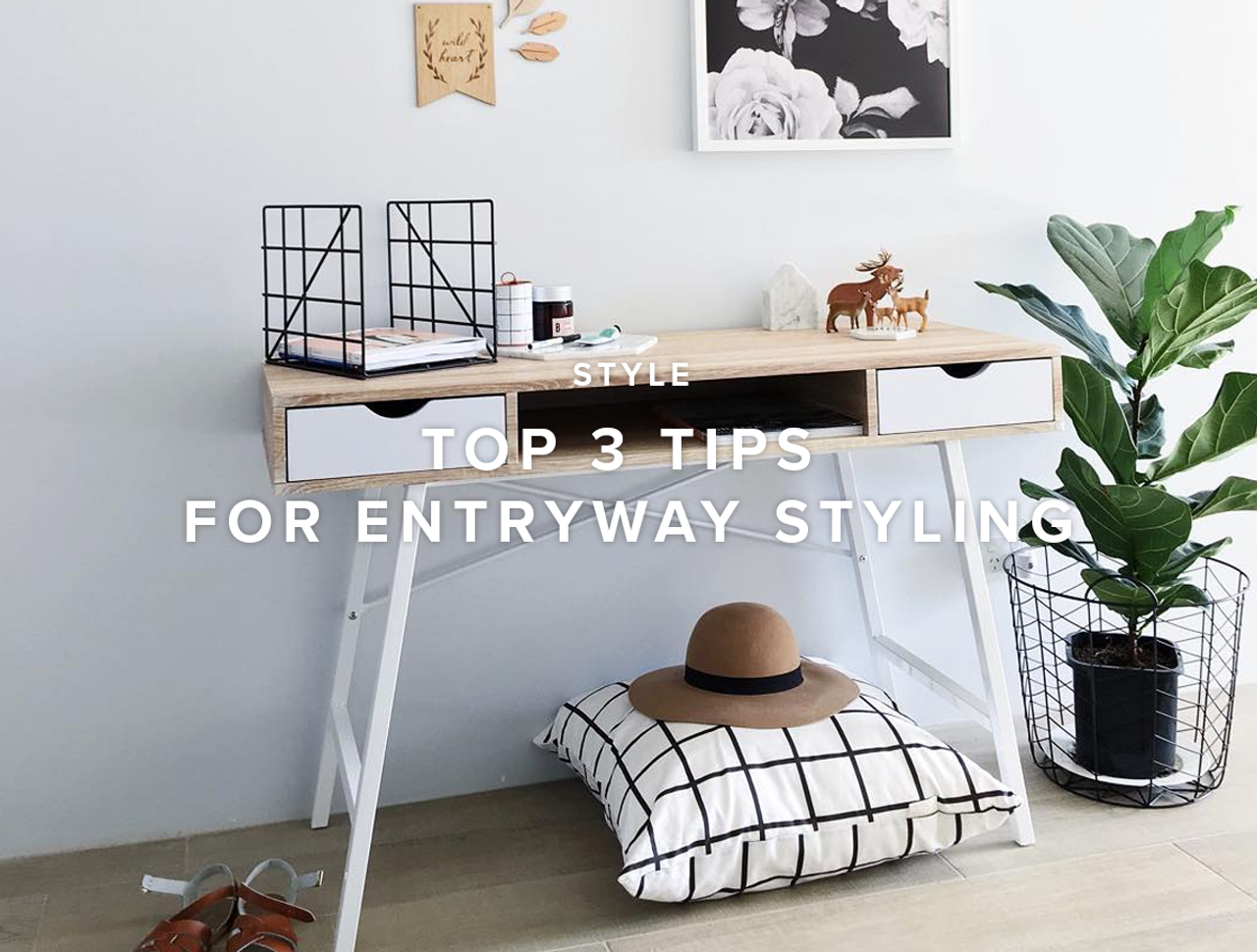 Top 3 Tips for Entryway Styling