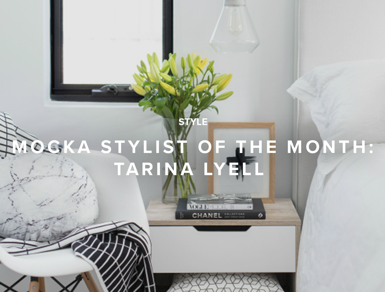 Mocka Stylist of the Month: Tarina Lyell