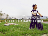 Top Three Tips For Choosing a Balance Bike