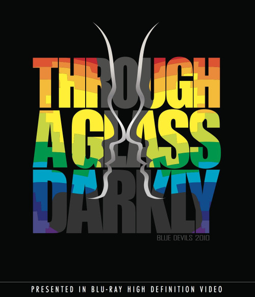 Through the Glass Darkly - Inside the Blue Devils 2010 Blu-Ray Edition