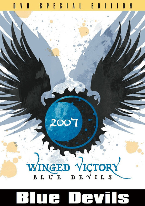Winged Victory - Inside the Blue Devils 2007 DVD