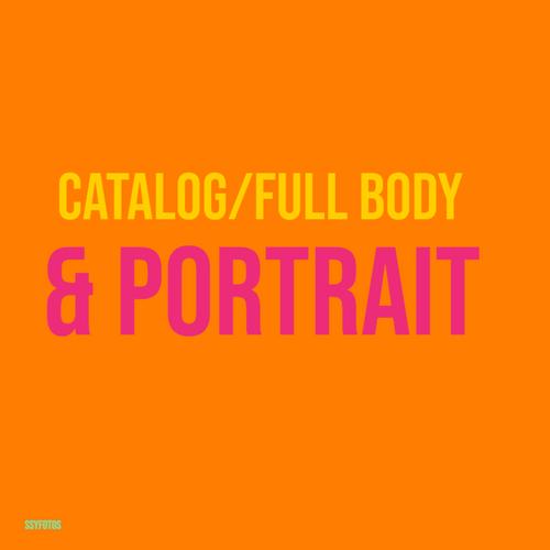 Portrait / Full Body / Catalog