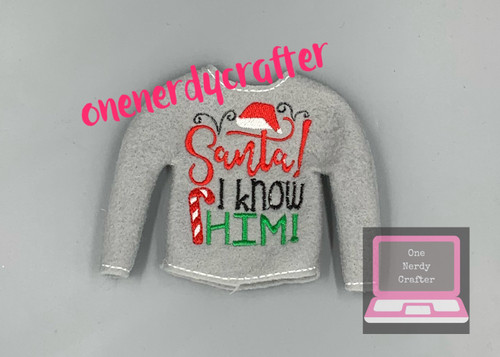 Santa, I Know Him Elf Sweater