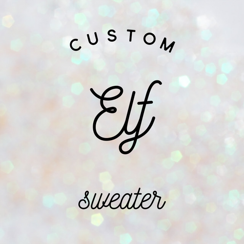 Custom Elf Sweater