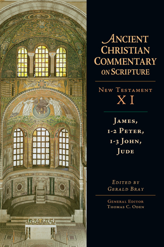 COMMENTARY ON NEW TESTAMENT, VOL 11  JAMES, PETER, JOHN, JUDE Patristic Commentaries