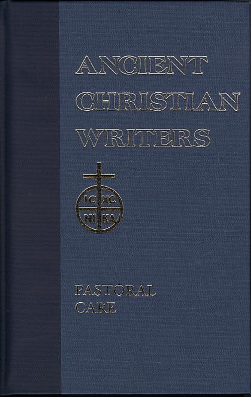 ST. GREGORY THE GREAT: PASTORAL CARE No. 11 (Ancient Christian Writers Series)