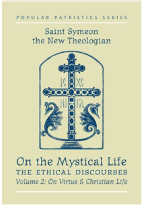 ON THE MYSTICAL LIFE, The Ethical Discourses, Vol 2