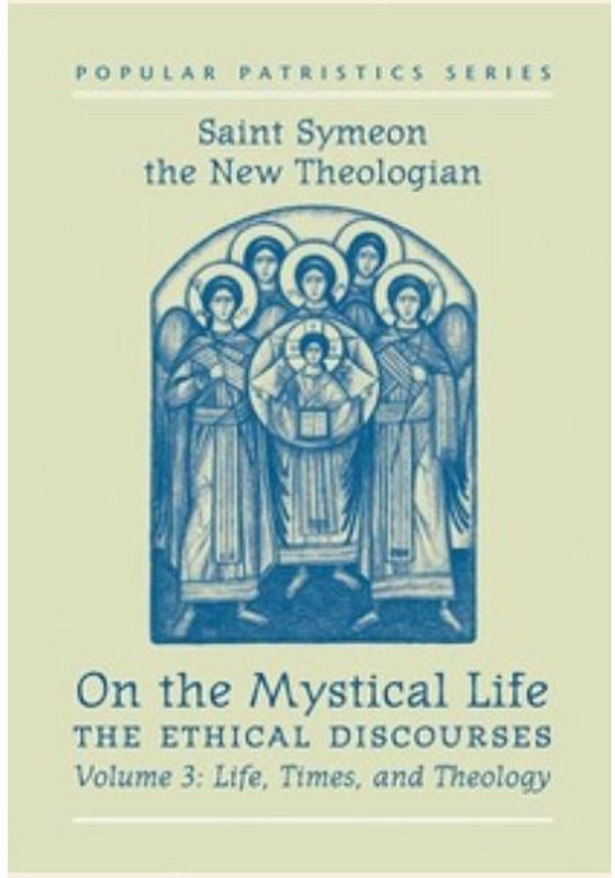 ON THE MYSTICAL LIFE, The Ethical Discourses, Vol 3