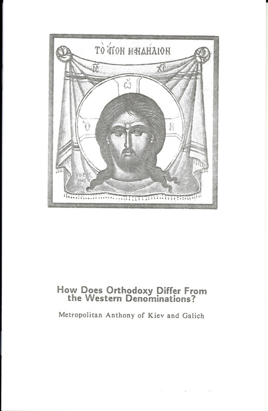 HOW DOES ORTHODOXY DIFFER FROM THE WESTERN DENOMINATIONS?