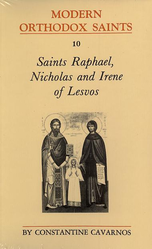 SAINTS  RAPHAEL,  NICHOLAS AND  IRENE OF LESVOS