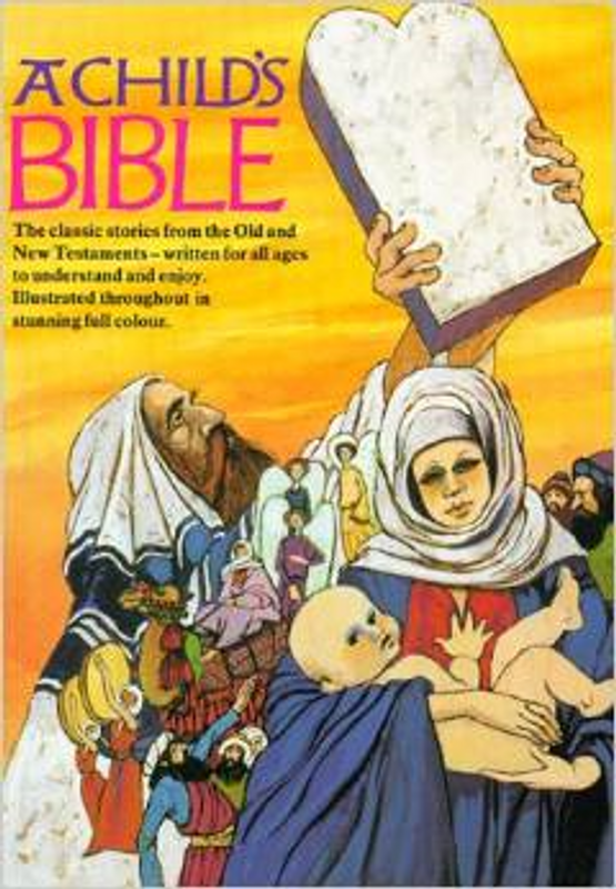 A CHILD''S BIBLE