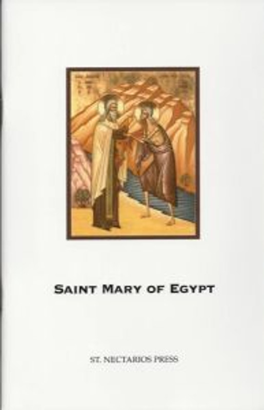 THE LIFE OF OUR HOLY MOTHER MARY OF EGYPT