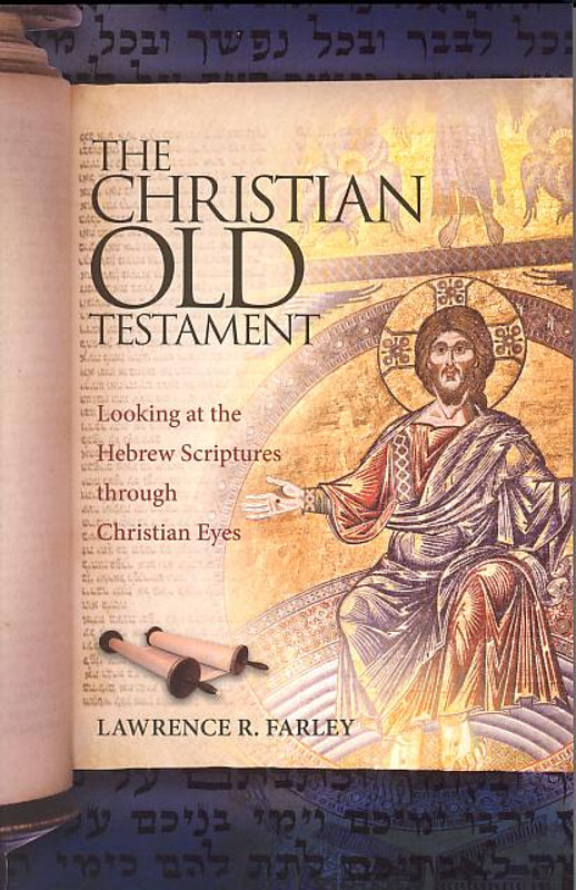 CHRISTIAN OLD TESTAMENT