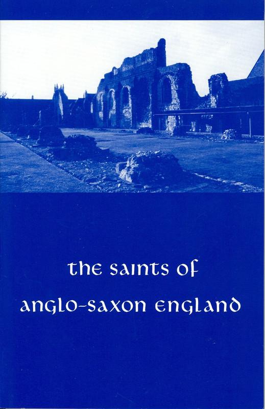THE SAINTS OF ANGLO-SAXON ENGLAND, V3