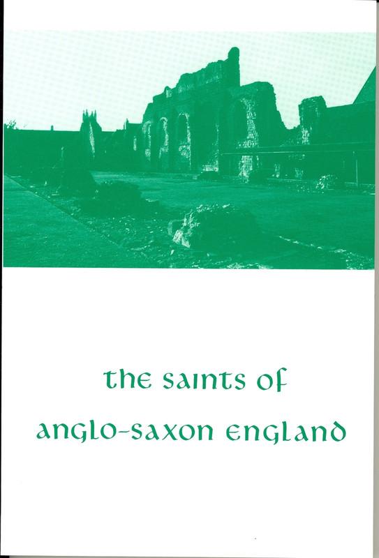 THE SAINTS OF ANGLO-SAXON ENGLAND, V2