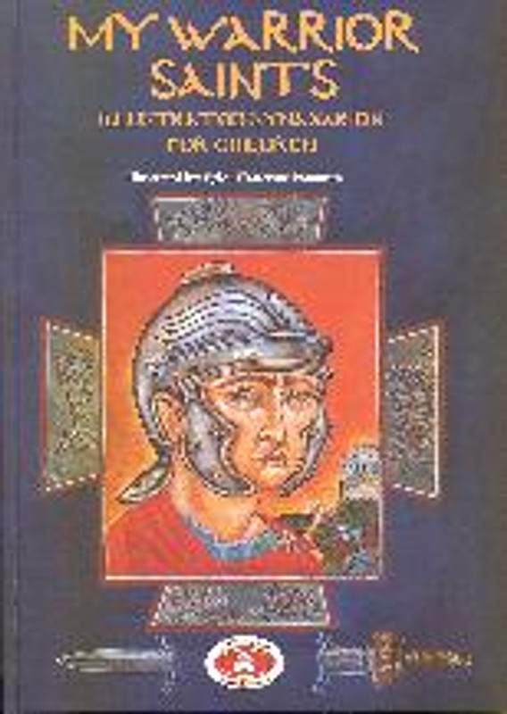 MY WARRIOR SAINTS (hardcover, Greek language edition)