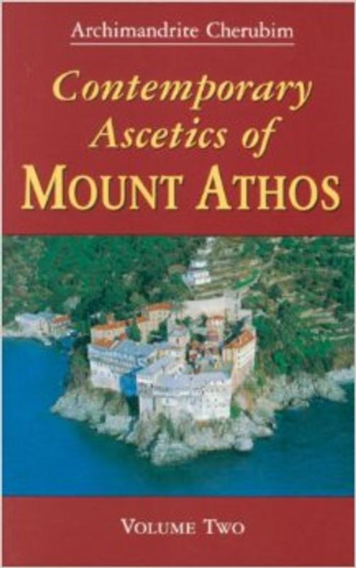 CONTEMPORARY ASCETICS OF MOUNT ATHOS, VOL. TWO (cloth)