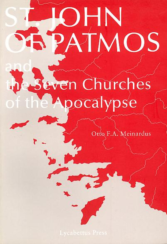 ST. JOHN OF PATMOS: and the Seven Churches of the Apocalypse