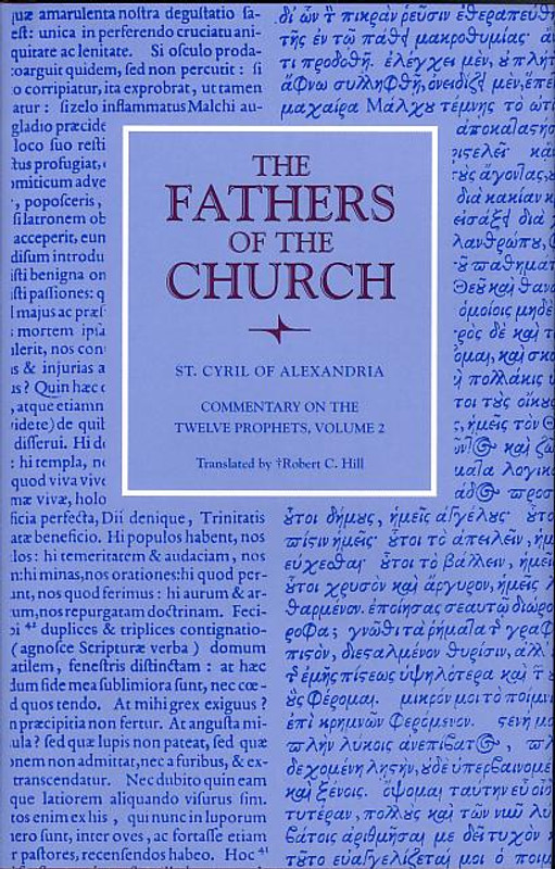 ST. CYRIL: COMMENTARY ON THE TWELVE PROPHETS,  VOL. 2  (From the Fathers of the Church Series, Vol. 32)