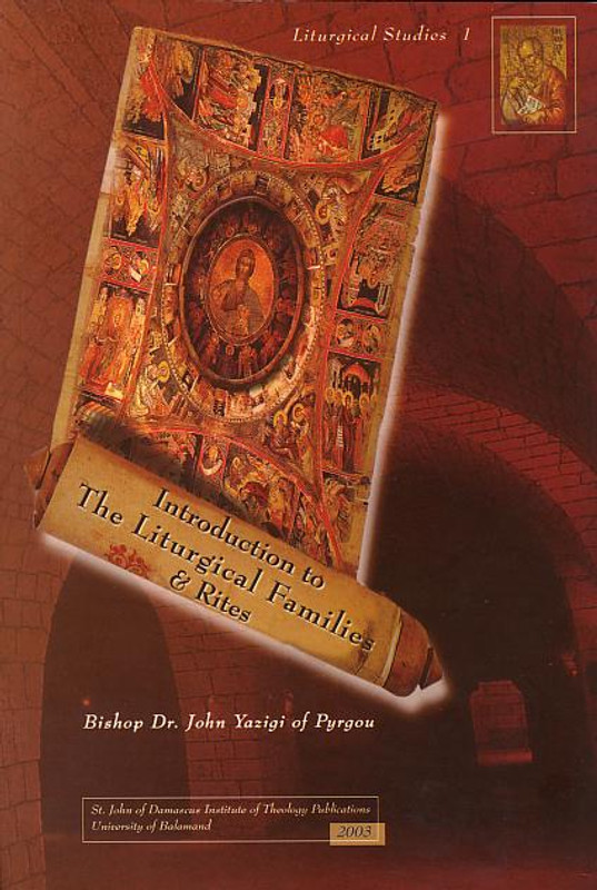INTRODUCTION TO THE LITURGICAL FAMILIES AND RITES