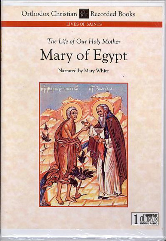 THE LIFE OF OUR HOLY MOTHER MARY OF EGYPT (Narrated CD)