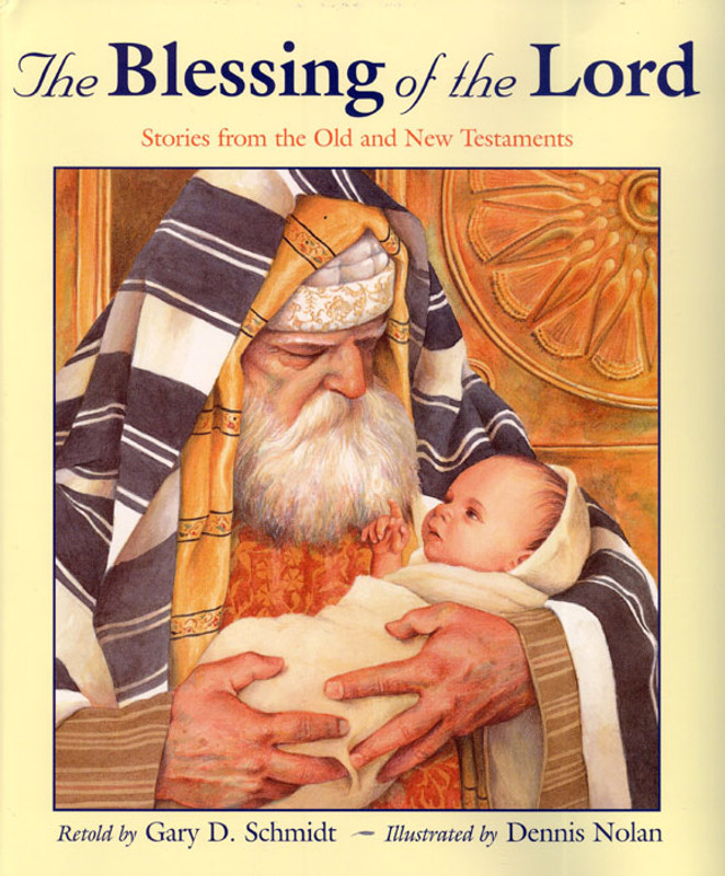 THE BLESSING OF THE LORD: Stories from the Old and New Testaments