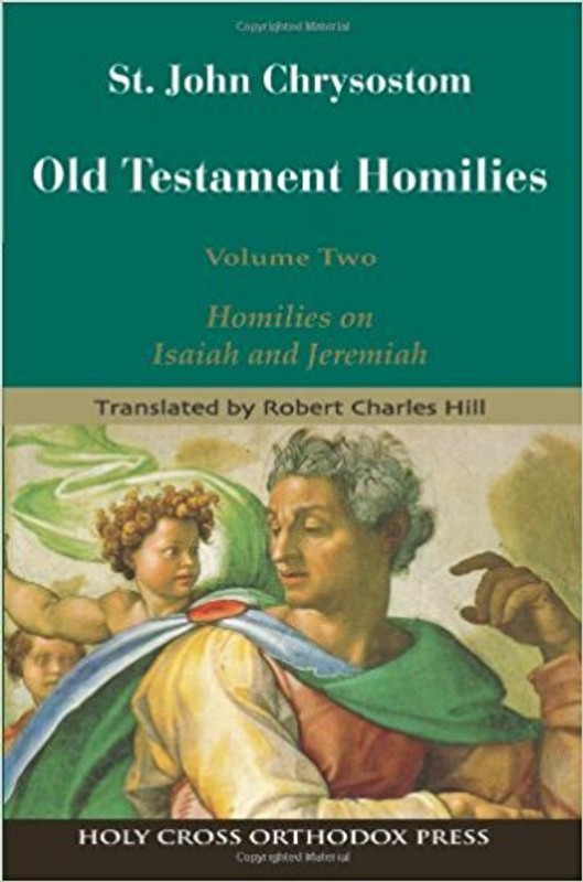 OLD TESTAMENT HOMILIES: ST. JOHN CHRYSOSTOM, V2
