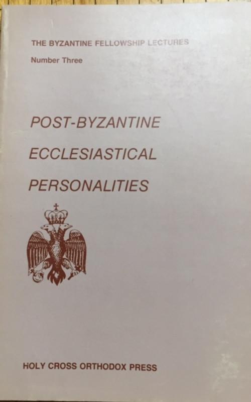 Pos-Byzantine Ecclesiastical Personalites