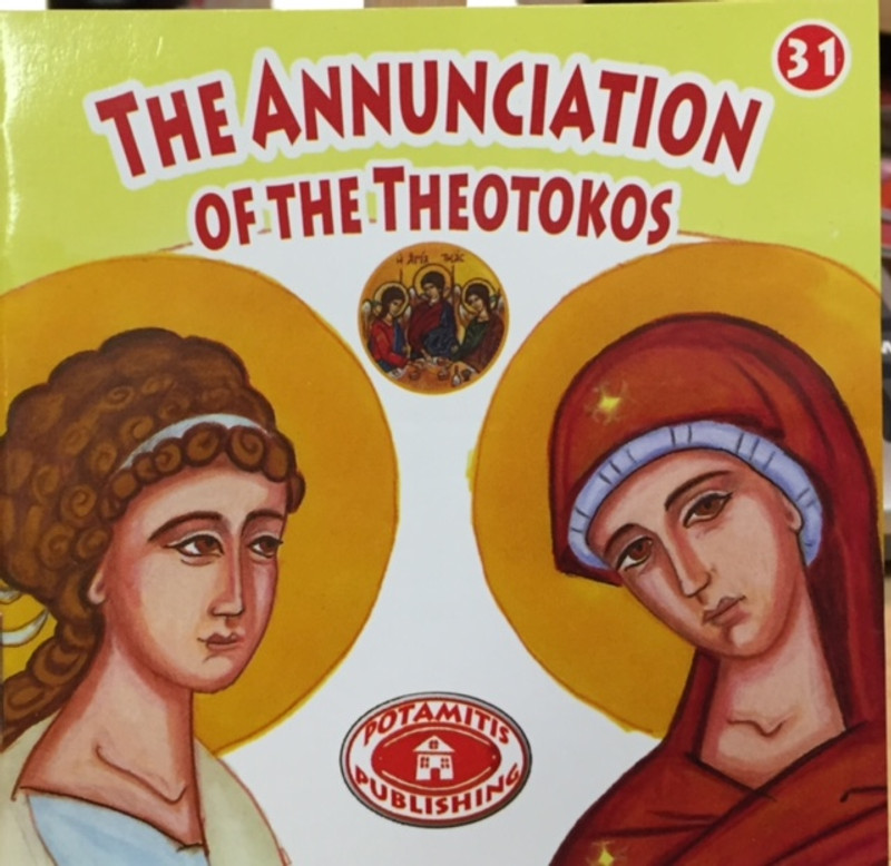 The Annunciation of the Theotokos